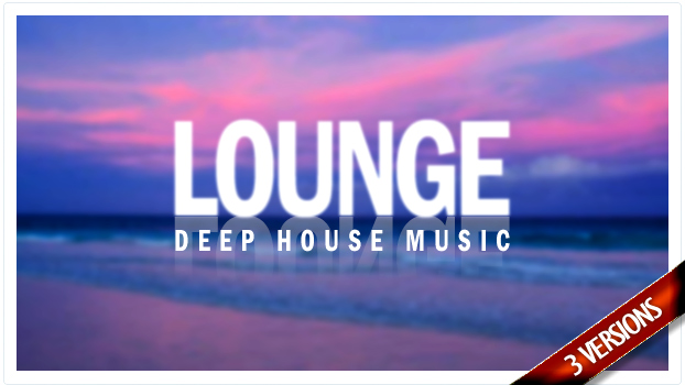 Lounge-Deep-House-Music